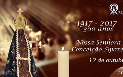 12 de outubro: Dia de Nossa Senhora Conceição Aparecida